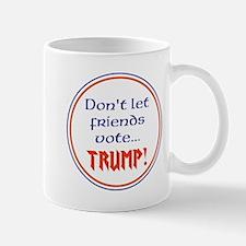 No Trump, Never Trump Mugs