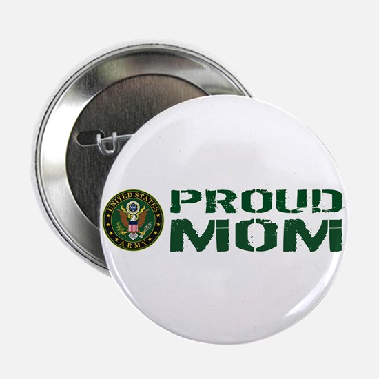 """U.S. Army: Proud Mom (Green 2.25"""" Button (10 pack)"""