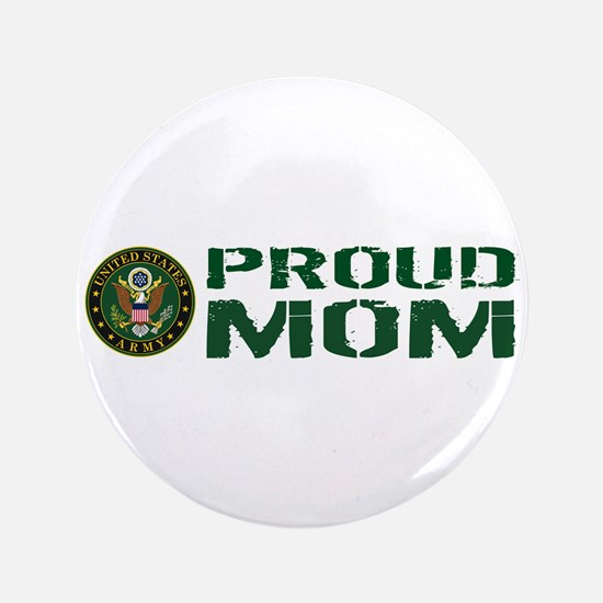 U.S. Army: Proud Mom (Green & White) Button