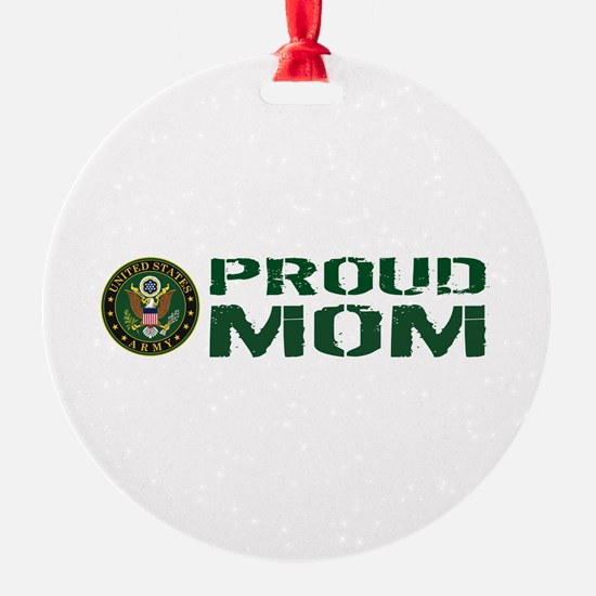 U.S. Army: Proud Mom (Green & White Ornament