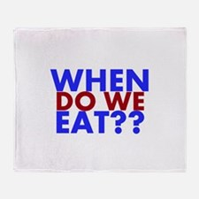 When do we Eat?? Throw Blanket