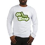 Oh Snap Long Sleeve T-Shirt