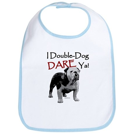 Double-Dog Dare! Bib