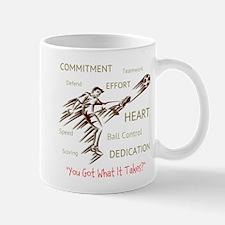 Got What It Takes? Mugs