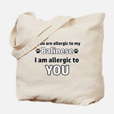 Allergic To My balinese I Am Allergic To Tote Bag