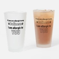 Allergic To My balinese I Am Allerg Drinking Glass
