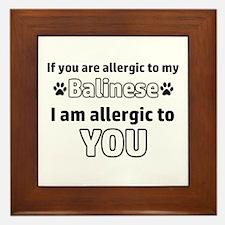 Allergic To My balinese I Am Allergic Framed Tile