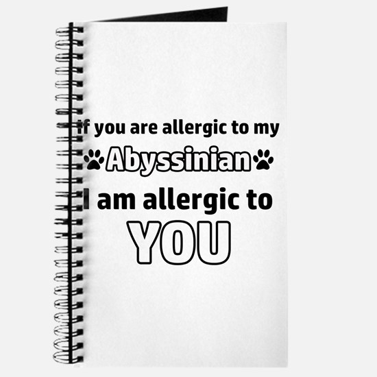 Allergic To My abyssinian shorthair I Am A Journal