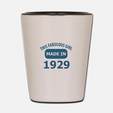 This Fabulous Girl Made In 1929 Shot Glass