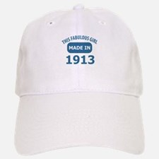 This Fabulous Girl Made In 1913 Baseball Baseball Cap