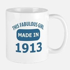 This Fabulous Girl Made In 1913 Mug
