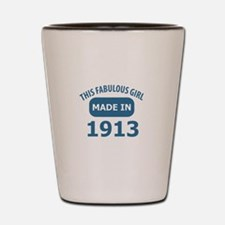 This Fabulous Girl Made In 1913 Shot Glass