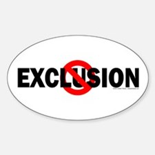 Stop Exclusion Oval Decal