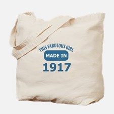 This Fabulous Girl Made In 1917 Tote Bag