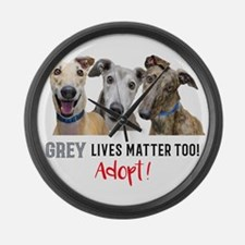 Grey Lives Matter Too ADOPT! Large Wall Clock