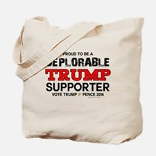 TRUMP SUPPORTER | Proud to be Deplorable Tote Bag
