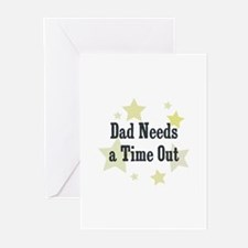 Dad Needs a Time Out Greeting Cards (Pk of 10)