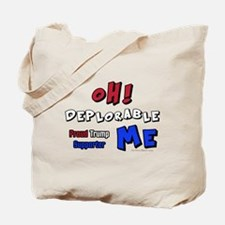 TRUMP SUPPORTER | OH Deplorable ME Tote Bag