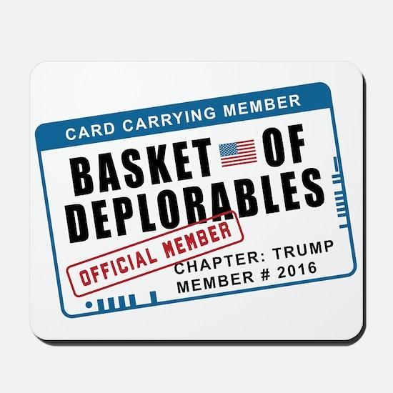 Basket of Deplorables Mousepad