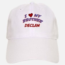 I Love My Brother Declan Baseball Baseball Cap