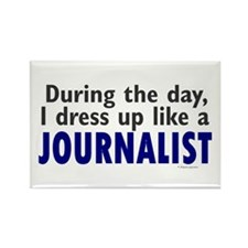 Dress Up Like A Journalist Rectangle Magnet
