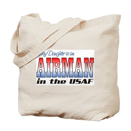 Daughter is an Airman Tote Bag