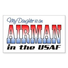 Daughter is an Airman Rectangle Decal