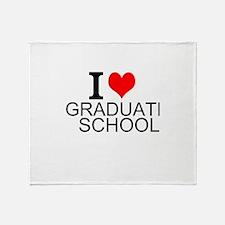 I Love Graduate School Throw Blanket
