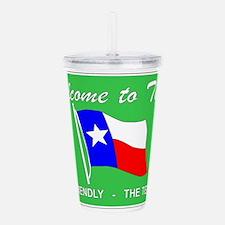 Welcome To Texas Acrylic Double-wall Tumbler