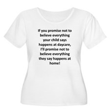If you promise... T-Shirt