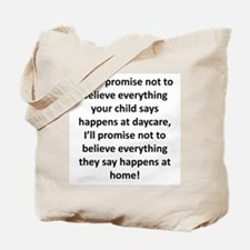 If you promise... Tote Bag