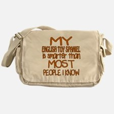 My English Toy Spaniel is smarter Messenger Bag