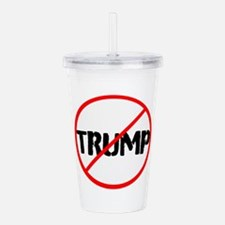 Anti Trump, no Trump Acrylic Double-wall Tumbler
