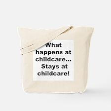 What Happens.. Tote Bag