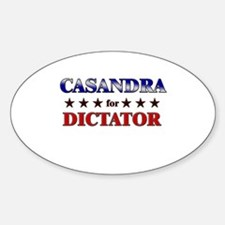 CASANDRA for dictator Oval Decal