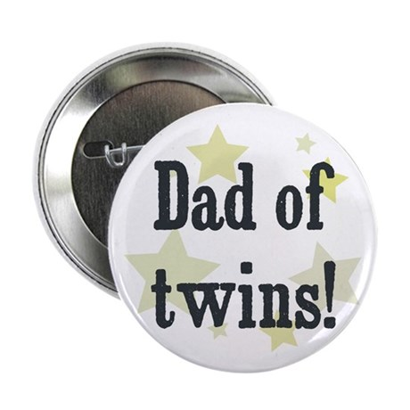 """Dad of twins! 2.25"""" Button"""