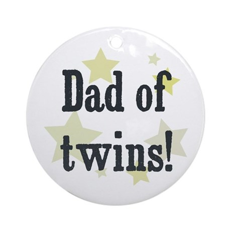 Dad of twins! Ornament (Round)