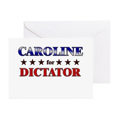 CAROLINE for dictator Greeting Cards (Pk of 20)