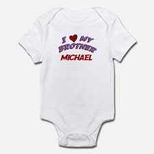 I Love My Brother Michael Infant Bodysuit