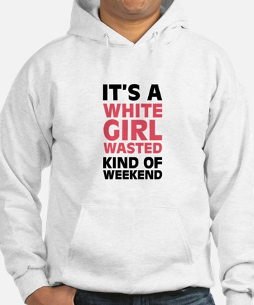 White Girl Wasted Jumper Hoody
