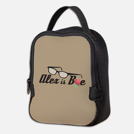 Alex is Bae Neoprene Lunch Bag