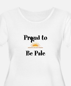 Proud to be pale Plus Size T-Shirt