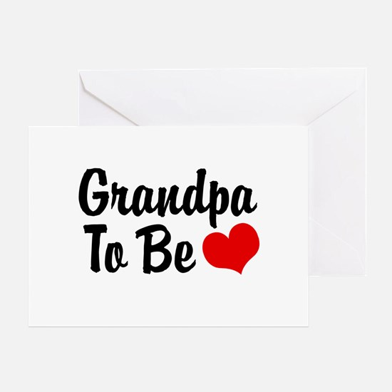 Grandpa To Be Greeting Cards