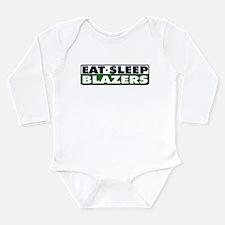 Eat Sleep Blazers Body Suit
