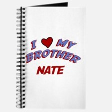 I Love My Brother Nate Journal