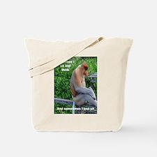 Proboscis Monkey Maybe Thinking Tote Bag