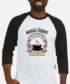 Medical Student Fueled By Coffee Baseball Jersey