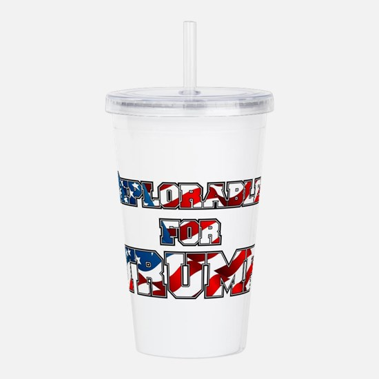 PRES45 DEPLORABLES FOR Acrylic Double-wall Tumbler