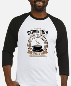 Astronomer Fueled By Coffee Baseball Jersey