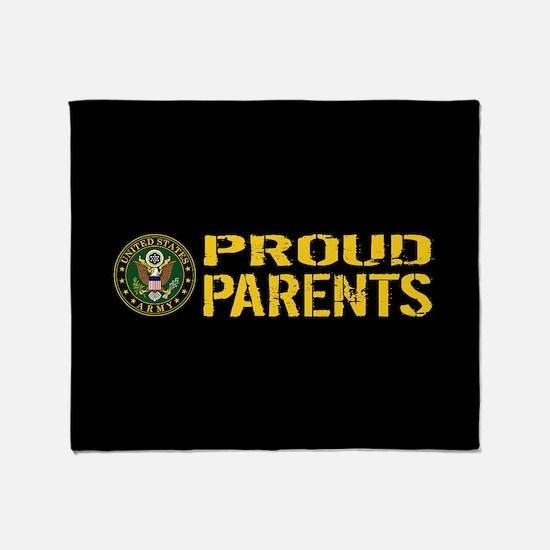 U.S. Army: Proud Parents (Black & Go Throw Blanket